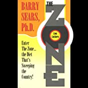 The Zone Live Lecture | [Barry Sears]