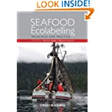 Seafood Ecolabelling: Principles and Practice