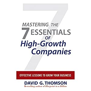 Mastering the 7 Essentials of High-Growth Companies Audiobook
