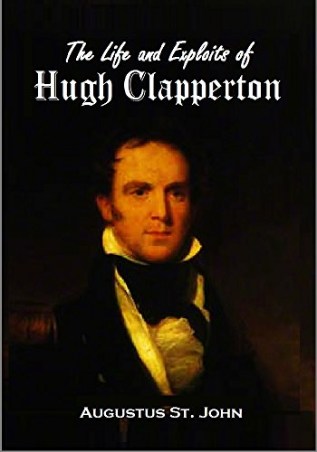 the-life-and-exploits-of-hugh-clapperton-the-distinguished-voyager-adventurer-and-discoverer-1840-en