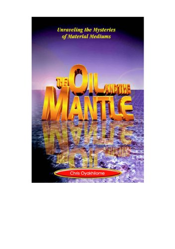 The Oil and The Mantle, by Pastor Chris Oyakhilome PhD