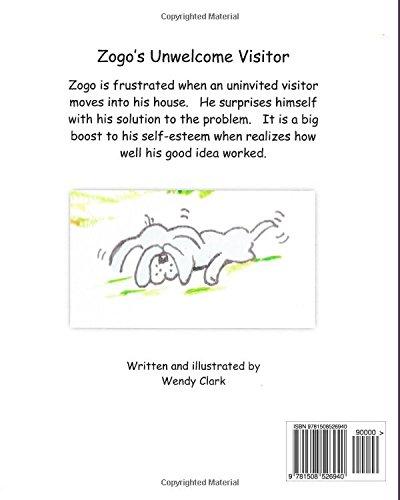Zogo's Unwelcome Visitor: Volume 1 (The Adventures of Zogo)