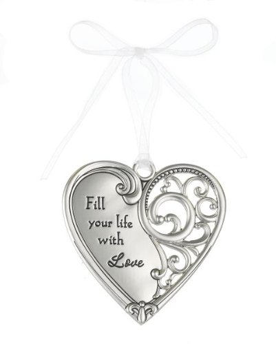"""Fill Your Life with Love"" Always In My Heart Filigree Ornament"