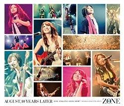 「10年後の8月・・・」ZONE復活しまっSHOW!!~同窓会だよ全員集合!~