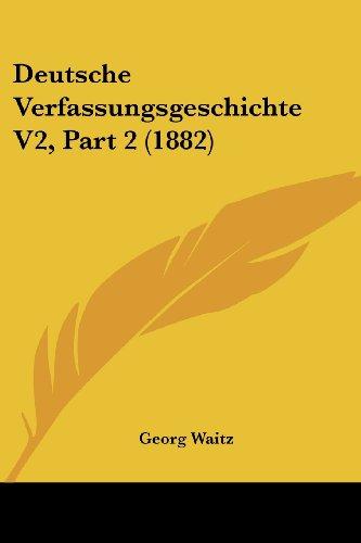 Deutsche Verfassungsgeschichte V2, Part 2 (1882)