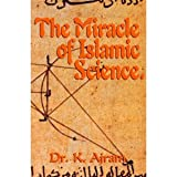 img - for Miracle of Islamic Science book / textbook / text book