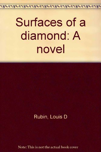 Surfaces of a diamond: A novel