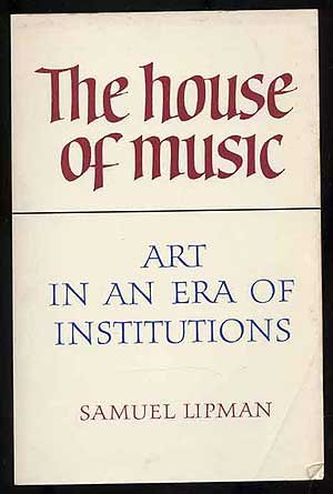 The House of Music: Art in an Era of Institutions