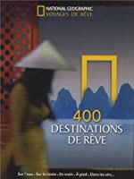 400 destinations de rêve