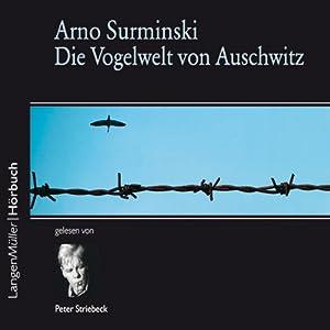 Die Vogelwelt von Auschwitz Hörbuch