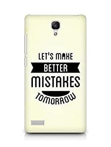 Amez Lets make better Mistakes Tomorrow Back Cover For Xiaomi Redmi Note