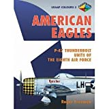 Image of American Eagles, Volume 1: American Volunteer Fighter Pilots in the RAF, 1937-43