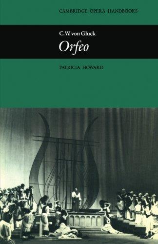 C.W. Von Gluck's Orfeo (Cambridge Opera Handbooks)