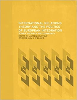 theory of european integration politics essay The study field of international relations and european politics  relations theory and theories of european integration  essay - 1,500-word.