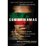 "Son Of Hamas: ""A Gripping Account of Terror, Betrayal, Political Intrigue, and Unthinkable Choices""by Mosab Hassan ""Yousef """