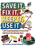 9781935574132: Save It, Fix It, Keep It, Use It