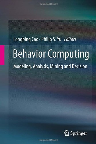 Behavior Computing: Modeling, Analysis, Mining And Decision