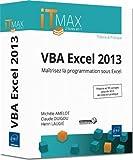 echange, troc Michèle AMELOT, Claude DUIGOU, Henri LAUGIÉ - VBA Excel 2013 - Cours et Exercices corrigés - Maîtrisez la programmation sous Excel