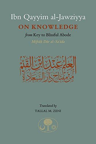 ibn-qayyim-al-jawziyya-on-knowledge-from-key-to-the-blissful-abode-miftah-dar-al-sa-ada