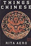 img - for Things Chinese book / textbook / text book