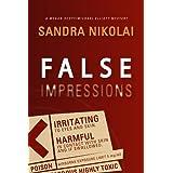 False Impressions (Megan Scott/Michael Elliott Mystery Book 1) ~ Sandra Nikolai