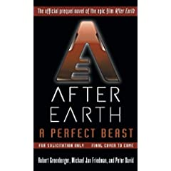 A Perfect Beast-After Earth (After Earth: Ghost Stories) by Michael Jan Friedman,&#32;Robert Greenberger and Peter David