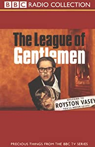 The League of Gentlemen | [Jeremy Dyson, Mark Gatiss, Steve Pemberton, Reece Shearsmith]