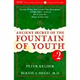 Ancient Secret of the Fountain of Youth (0385491670) by Peter Kelder