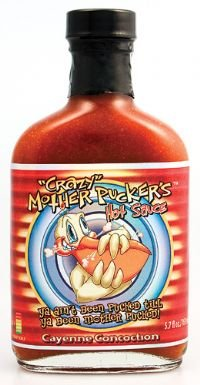 Crazy Mother Pucker&#39;s Cayenne Concoction Hot Sauce