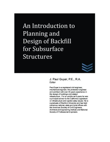 An Introduction to Planning and Design of Backfill for Subsurface Structures PDF