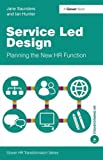 img - for Service Led Design (Gower HR Transformation) book / textbook / text book