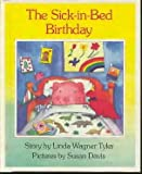 img - for The Sick-in-bed Birthday (Viking Kestrel picture books) book / textbook / text book