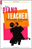 The Piano Teacher. Elfriede Jelinek (Serpent's Tail Classics) (1846687373) by Jelinek