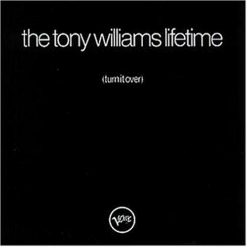 Turn It Over by Tony Williams & Lifetime