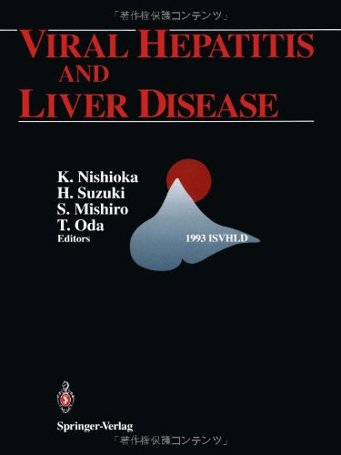 Viral Hepatitis and Liver Disease: Proceedings of the International Symposium on Viral Hepatitis and Liver Disease: Molecules Today, More Cures Tomorrow, Tokyo, May 10 – 14, 1993 1993 on viral