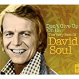 echange, troc David Soul - Don'T Give Up On Us-The Very Best Of