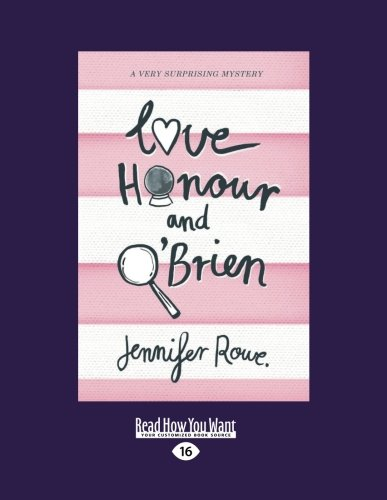 Love, Honour, and O