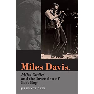 Miles Davis, Miles Smiles, and the Invention of Post Bop