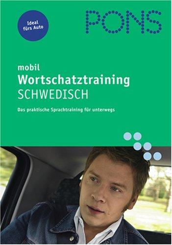 PONS mobil. Wortschatztraining Schwedisch. CD . Das perfekte Sprachtraining für unterweges (Lernmaterialien)