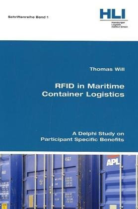 RFID in Maritime Container Logistics: A Delphi Study on Participant Specific Benefits (Rfid Container compare prices)