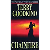 Chainfire: Chainfire Trilogy, Part 1 (Sword of Truth, Book 9) ~ Terry Goodkind