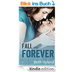 Fall Into Forever: Into Forever Series (New Adult Contemporary Romance) (English Edition)