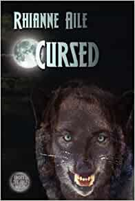Amazon.com: Cursed (9780979504822): Rhianne Aile: Books
