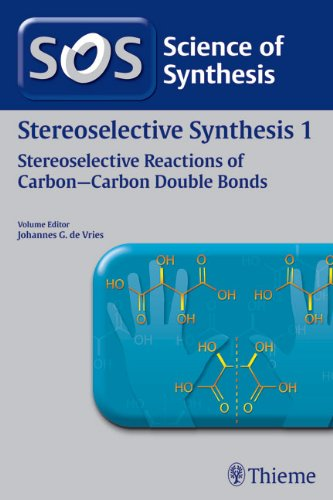 Stereoselective Synthesis: Workbench Edition - Houben-weyl, Methods of Organic Chemistry