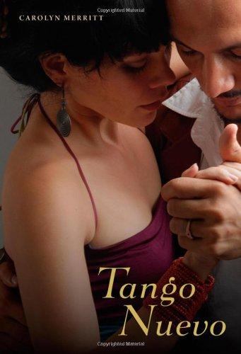 Tango Nuevo, by Carolyn Merritt