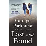 Lost and Found: A Novel ~ Carolyn Parkhurst