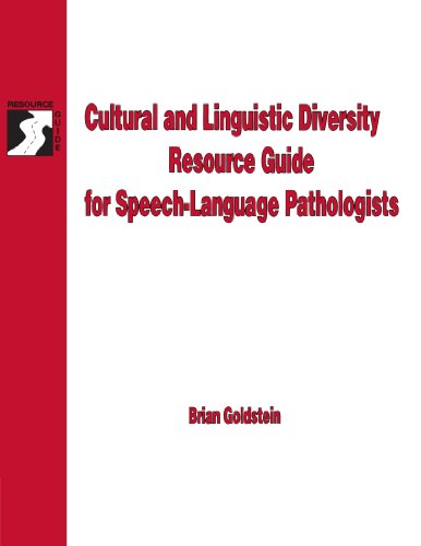 Cultural & Linguistic Diversity Resource Guide For Speech-Language Pathologists (Singular Resource Guide Series)