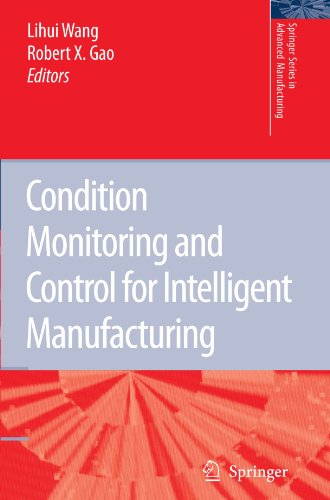 Condition Monitoring and Control for Intelligent Manufacturing (Springer Series in Advanced Manufacturing) (Tapa Blanda)