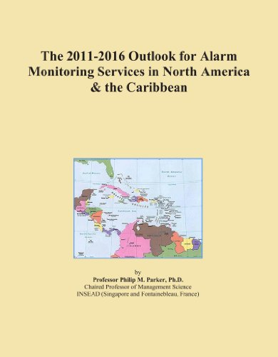 The 2011-2016 Outlook for Alarm Monitoring Services in North America & the Caribbean