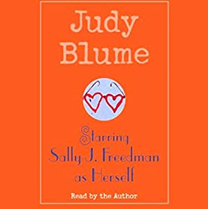 Starring Sally J. Freedman as Herself Audiobook